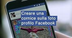 creare cornice foto come creare una cornice alla foto profilo di