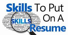 Skills To Have Skills To Put On A Resume