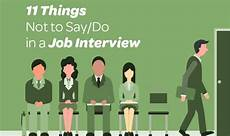 Things To Do For A Job Interview 11 Things Not To Say Do In A Job Interview Infographic