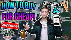 buy supreme how to buy the best streetwear for cheap pt 2 supreme