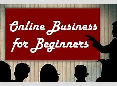 Basics of Online Business for Beginners   WikiFinancepedia