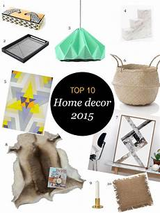Must Home Items Top 10 Must Home Decor 2015 Interior Styling Home