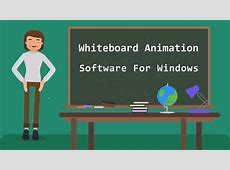 5 Best Whiteboard Animation Software For Windows   YouTube