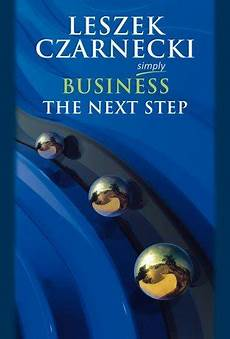Simple Bisness Simply Business The Next Step Czarnecki Leszek