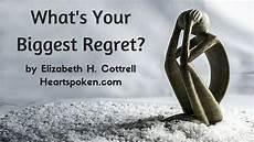 What Is Your Biggest Regret What S Your Biggest Regret Heartspoken