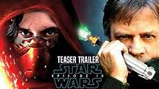 wars episode 9 teaser trailer exciting news revealed