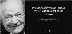 m illumino d immenso quasimodo quotes by giuseppe ungaretti a z quotes