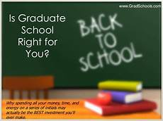Where Should I Go To Grad School Should You Go To Graduate School