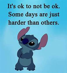 it s ok lilo stitch quotes stich quotes disney quotes