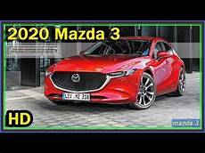 mazda 3 2020 release date mazda 3 2020 review new all 2020 mazda 3 skyactiv