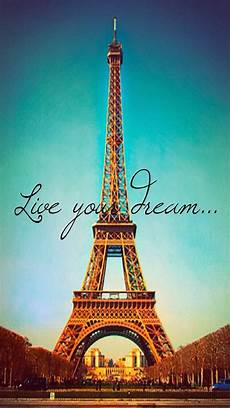 eiffel tower wallpaper for iphone live your eiffel tower iphone 6 plus