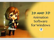 Top 10 Free Animation Software for Windows (2D and 3D
