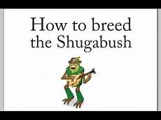 My Singing Monsters How To Breed How To Breed The Shugabush I M My Singing Monsters Youtube