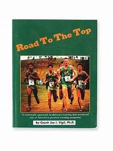 Joe Vigil Training Charts Road To The Top Book