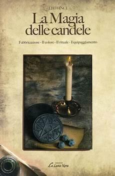 candele e magia la magia delle candele libro di leo vinci