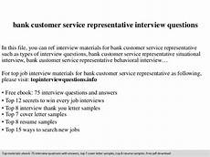 Interview Question And Answers For Customer Service Representative Bank Customer Service Representative Interview Questions