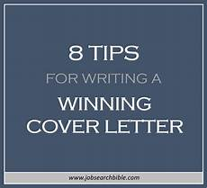 Winning Cover Letters 8 Tips For Writing A Winning Cover Letter Job Search Bible