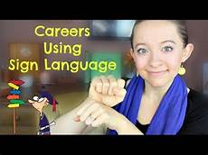 Jobs With The Deaf Careers Using Sign Language Asl Stew Youtube