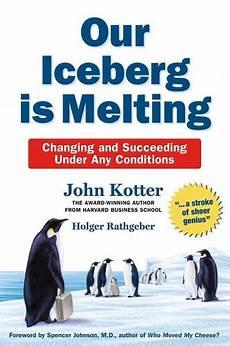 Our Iceberg Is Melting Our Iceberg Is Melting Ebook Epub Von John Kotter