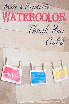 Make Thank You Cards Free Watercolor Thank You Cards A Houseful Of Handmade
