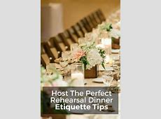 rehearsal dinner etiquette   Wedding Etiquette in 2019
