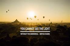 Light Without Darkness Quote 29 Quotes On Depression And The Healing Power Of Photography