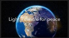 Light A Candle For Peace Montessori Light A Candle For Peace Youtube