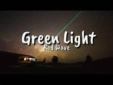 Lil Durk Green Light Lyrics Rod Wave Green Light Lyrics