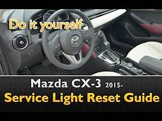 2015 Mazda 6 Oil Light Reset Mazda Cx 3 Service Light Oil Life Reset Youtube