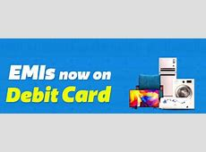 Now avail EMIs on your Debit Card   South Africa Today