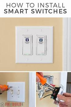 Installing A Smart Light Switch Installing Smart Light Switches Fixthisbuildthat