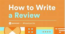 How To Write Copyright How To Write A Review Tips And Tricks Grammarly