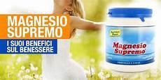 benefici magnesio supremo magnesio supremo benefici per l organismo init on line