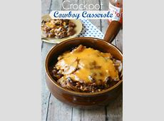 Cheesy Crockpot Cowboy Casserole   Family Fresh Meals