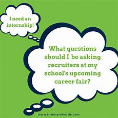 Questions For Career Fair Questions To Ask Recruiters At A Career Fair The Intern