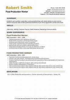 Resume For Food Industry Food Production Worker Resume Samples Qwikresume