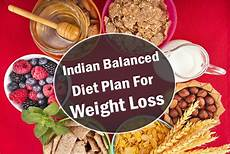 Best Indian Diet Chart For Mothers In Hindi A Sample Indian Balanced Diet Plan For Weight Loss
