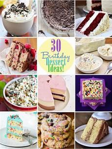 desserts birthday 30 birthday dessert ideas like like