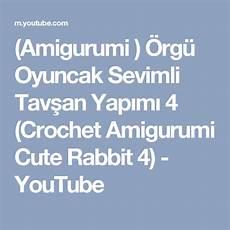 amigurumi 214 rg 252 oyuncak sevimli tavşan yapımı 4 crochet
