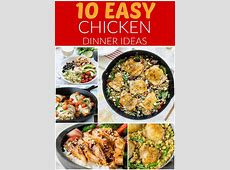 10 Easy Chicken Dinner Ideas   I Wash  You Dry