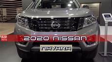 nissan modelle 2020 2020 nissan navara exterior and intewrior 2019