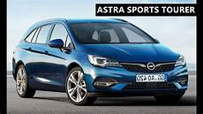 New Opel 2020 by 2020 Opel Astra Sports Tourer All New