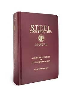 Steel Construction Manual 14th Edition Pdf Steel Construction Manual 14th Ed Print American