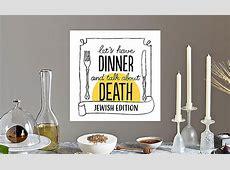 Death over [Shabbat] Dinner   OneTable