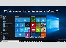 Fix slow boot up issue in windows 10   YouTube
