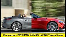 2020 toyota supra vs bmw z4 comparison 2019 bmw z4 m40i vs 2020 toyota supra