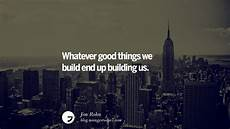 Quotes On Construction 28 Inspirational Architecture Quotes By Famous Architects