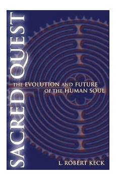 Religion Book Review Sacred Quest The Evolution And