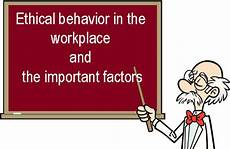 Define Work Ethic Define Ethical Behavior In The Workplace And The Important