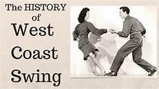 west coast swing west coast swing history wcs
